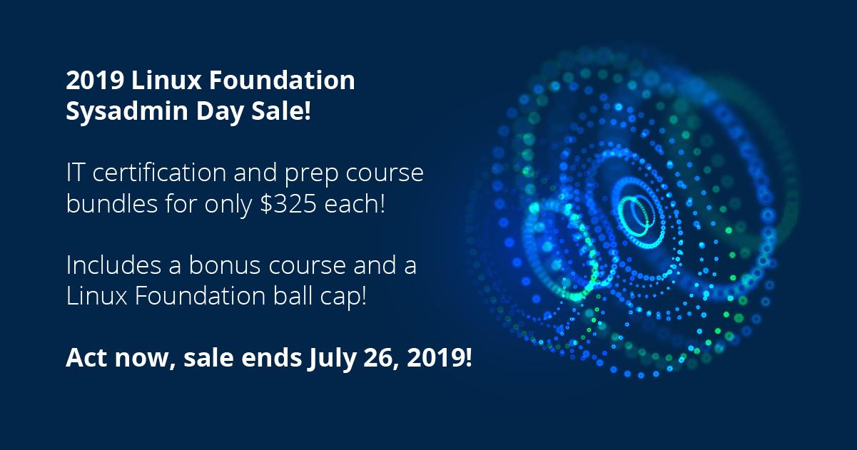 2019 Linux Foundation Sysadmin Days Sale! - Linux Foundation